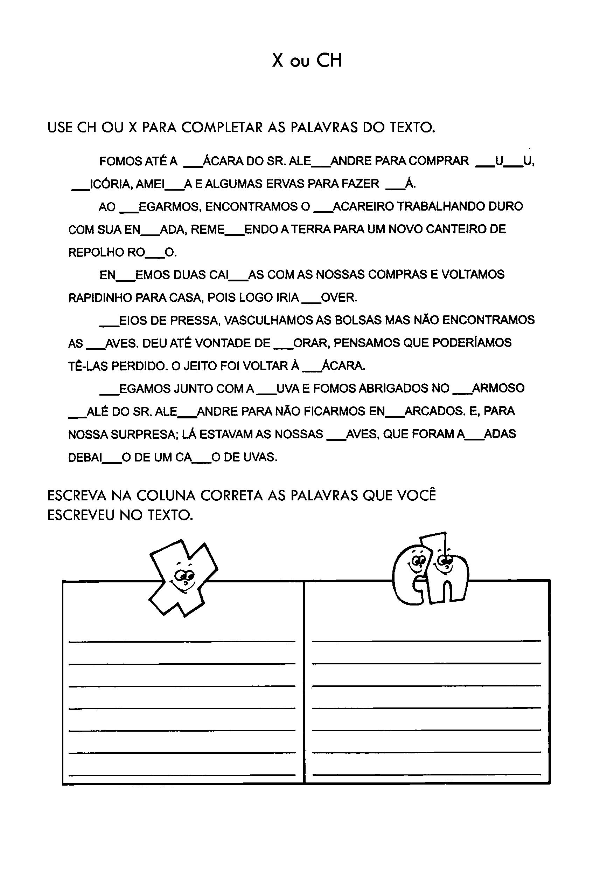 Completar o texto com X ou CH
