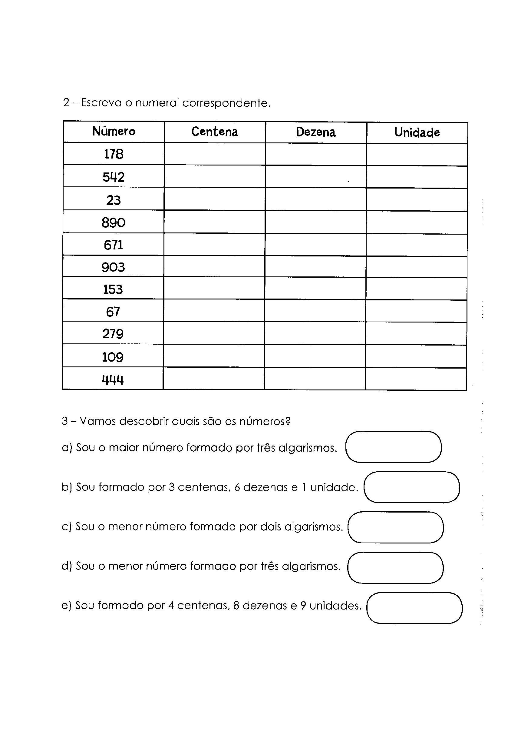 Escrever o numeral correspondente